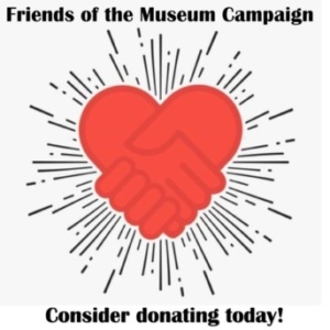Donations - Friends of the Museum (starting at $10)